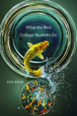 What the Best College Students Do (Electronic book text): Ken Bain