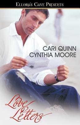 Love Letters (Paperback): Cari Quinn, Cynthia Moore