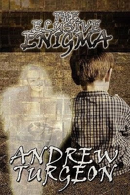 The Elusive Enigma (Paperback): Andrew Turgeon
