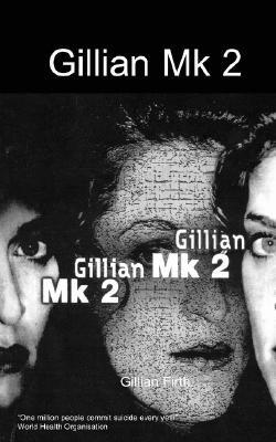 Gillian Mark 2 (Paperback): G. Firth