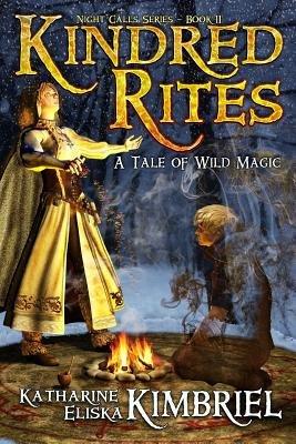 Kindred Rites (Paperback): Katharine Eliska Kimbriel