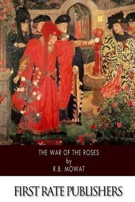 The War of the Roses (Paperback): R.B. Mowat