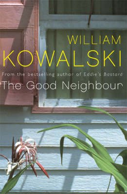 The Good Neighbour (Paperback): William Kowalski