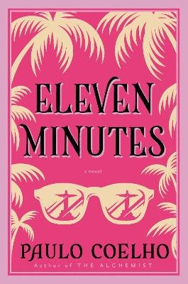 Eleven Minutes (Electronic book text): Paulo Coelho