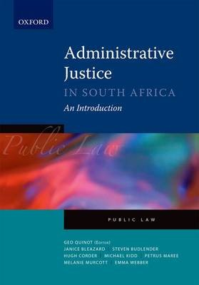 Administrative Justice in South Africa - An Introduction (Paperback):
