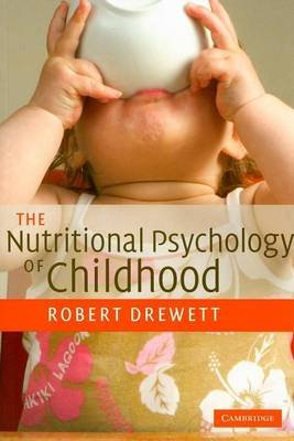 Nutritional Psychology of Childhood (Electronic book text): Robert Drewett
