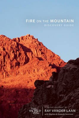 Fire on the Mountain Discovery Guide - Filmed on Location (Electronic book text): Ray Vander Laan