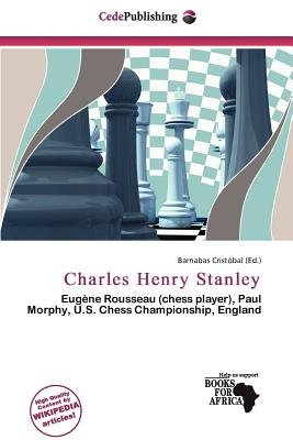Charles Henry Stanley (Paperback): Barnabas Crist Bal