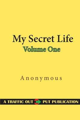 My Secret Life, Volume One (Paperback): Anonymous