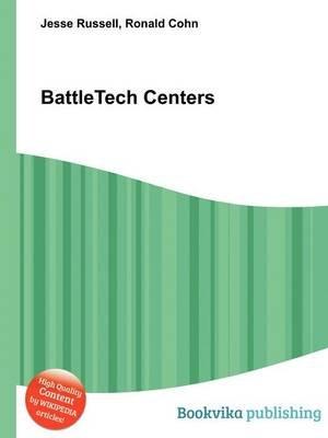 Battletech Centers (Paperback): Jesse Russell, Ronald Cohn