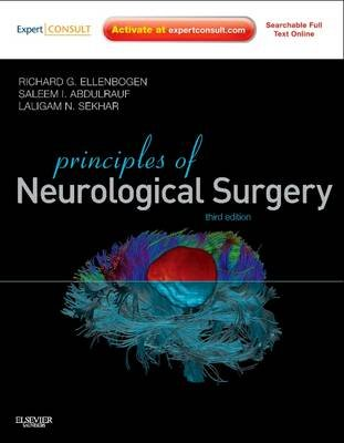 Principles of Neurological Surgery E-Book - Expert Consult - Online (Electronic book text, 3rd Revised ed.): Richard G....