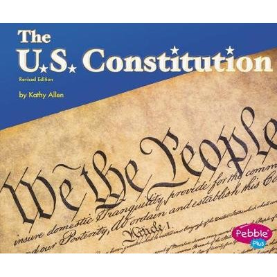 The U.S. Constitution (Paperback): Kathy Allen
