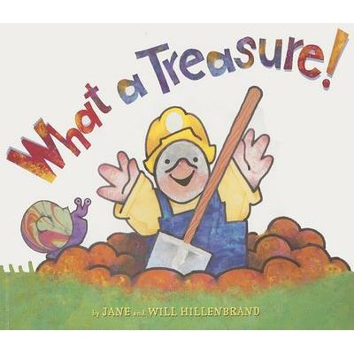 What a Treasure (Paperback). Jane Hillenbrand  Illustrated by Will  Hillenbrand a070cbc1cf