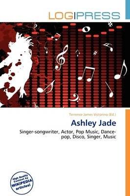 Ashley Jade (Paperback): Terrence James Victorino