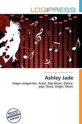 Ashley Jade (Paperback): Terrence James Victorino