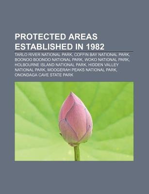 Protected Areas Established in 1982 - Tarlo River National Park, Coffin Bay National Park, Boonoo Boonoo National Park, Woko...