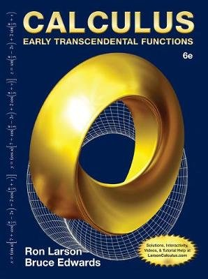 Calculus - Early Transcendental Functions (Hardcover, 6th edition): Bruce Edwards