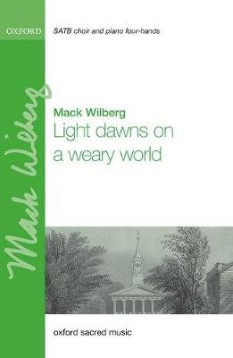 Light dawns on a weary world (Sheet music, Vocal score): Mack Wilberg