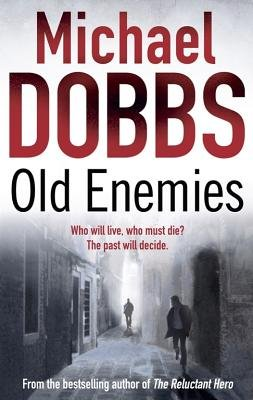 Old Enemies (Electronic book text): Michael Dobbs