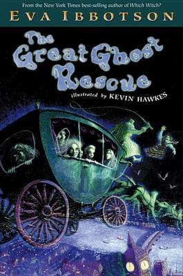 The Great Ghost Rescue (Paperback): Eva Ibbotson