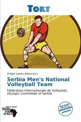 Serbia Men's National Volleyball Team (Paperback):