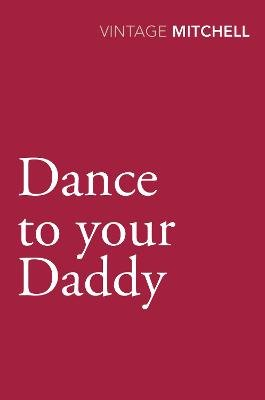Dance to your Daddy (Paperback): Gladys Mitchell