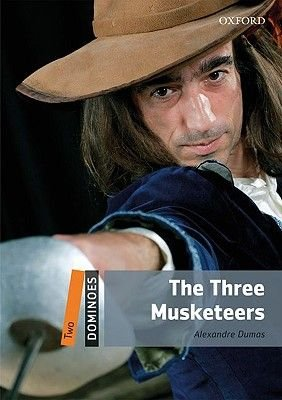 Dominoes: Two: The Three Musketeers (Paperback, New Ed): Alexandre Dumas
