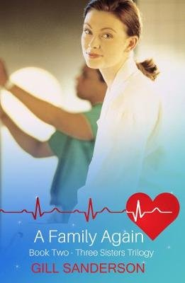 A Family Again - A Medical Romance (Electronic book text): Gill Sanderson