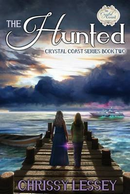 The Hunted - Book Two (Paperback): Chrissy Lessey