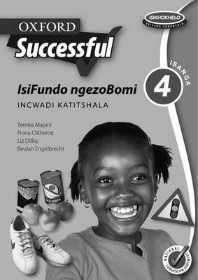 Oxford Successful Life Orientation - Gr 4: Teacher's Book (Xhosa, Paperback): L. Dilley, F. Clitheroe, B. Engelbrecht, M....