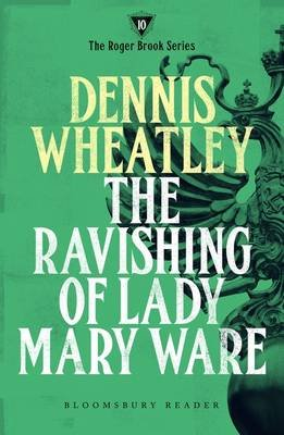 The Ravishing of Lady Mary Ware (Electronic book text): Dennis Wheatley