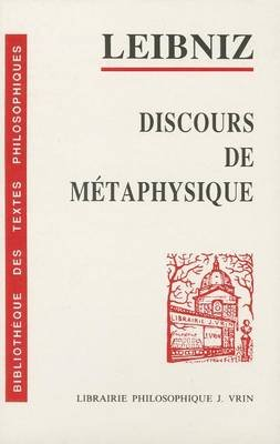 Discours de Metaphysique (French, Paperback): H. Lestienne, Gottfried Wilhelm Leibniz