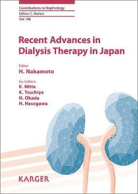Recent Advances in Dialysis Therapy in Japan (Hardcover): H Nakamoto