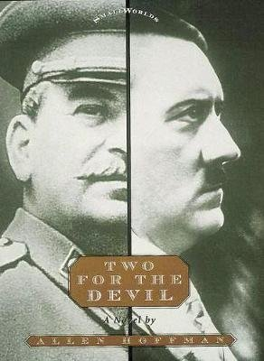 Two for the Devil (Hardcover, New): Allen Hoffman