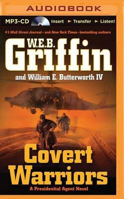 Covert Warriors (MP3 format, CD): W.E.B. Griffin, William E Butterworth