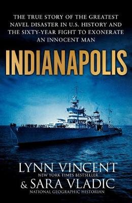 Indianapolis (Hardcover): Lynn Vincent