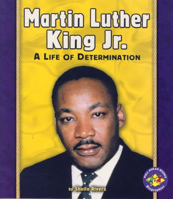 Martin Luther King Jr. - A Life of Determination Pull Ahead Biographies (Paperback): Jean Darby