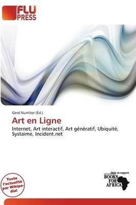 Art En Ligne (French, Paperback): Gerd Numitor
