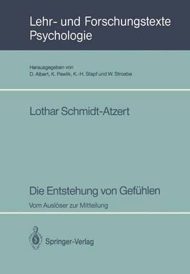 Die Entstehung von Gefuhlen (German, Paperback): Lothar Schmidt-Atzert