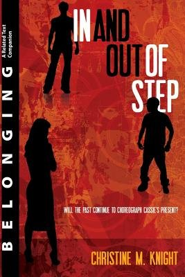 Belonging - A Related Text Companion: 'in and Out of Step' (Paperback): Christine M. Knight