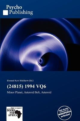 (24815) 1994 Vq6 (Paperback): Elwood Kuni Waldorm