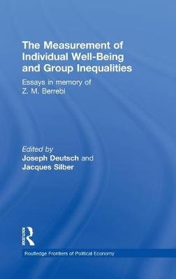 The Measurement of Individual Well-Being and Group Inequalities - Essays in Memory of Z. M. Berrebi (Hardcover): Joseph...