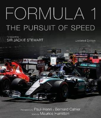 Formula One: The Pursuit of Speed - A Photographic Celebration of F1's Greatest Moments (Hardcover, Enriched Edition):...