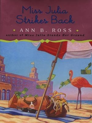 Miss Julia Strikes Back (Electronic book text): Ann B Ross