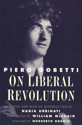 On Liberal Revolution (Paperback): Piero Gobetti