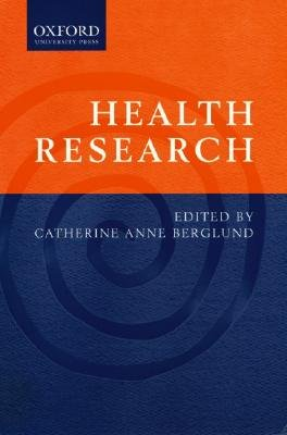 Health research (Paperback): Catherine Berglund