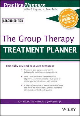 The Group Therapy Treatment Planner, with DSM-5 Updates (Paperback, 3rd Edition): Arthur E. Jongsma, Kim. Paleg