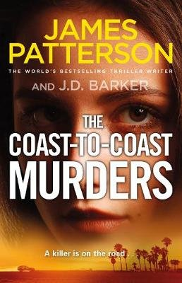 The Coast-To-Coast Murders (Paperback): James Patterson, J D Barker