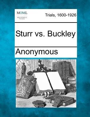 Sturr vs. Buckley (Paperback): Anonymous