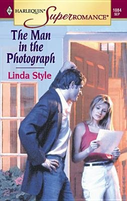 The Man in the Photograph (Electronic book text): Linda Style